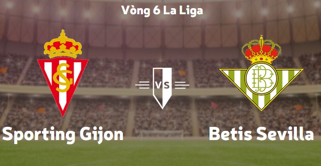 Soi kèo Sporting Gijon vs Real Betis