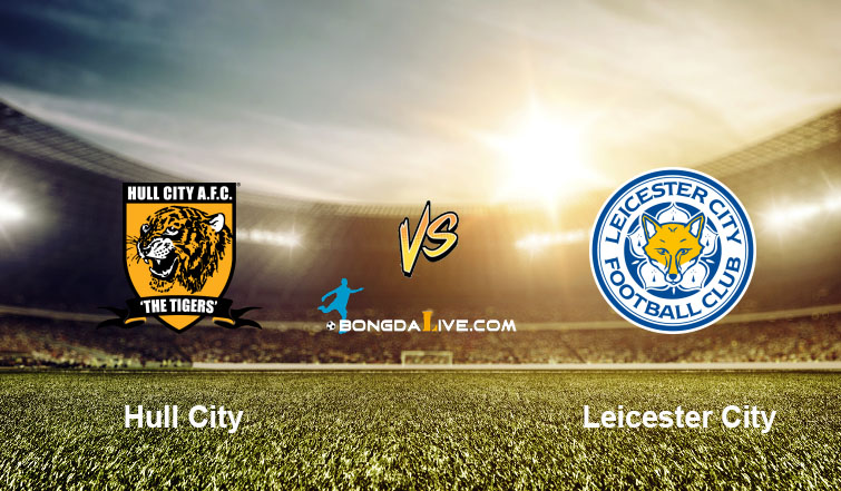 Nhận định Hull City vs Leicester City, 02h45 - 28/10