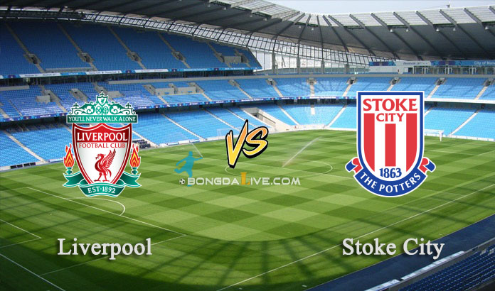 Link sopcast Liverpool vs Stoke City, 02h45 – 27/01