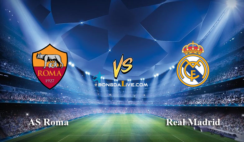 Nhận định AS Roma vs Real Madrid, 02h45 - 18/02