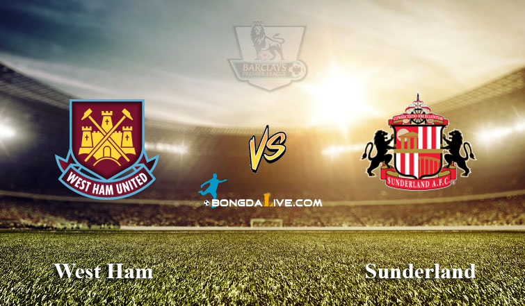 Du doan West Ham vs Sunderland