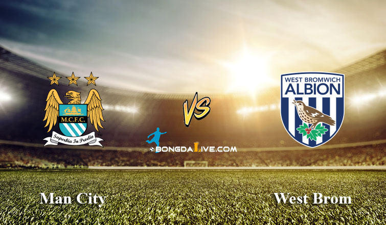Nhận định Man City vs West Brom, 23h30 - 09/04